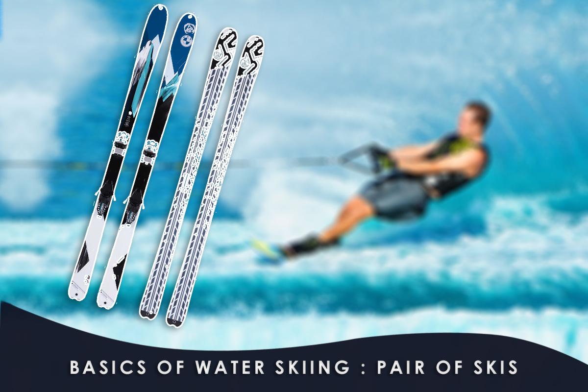 Basics of Water Skiing - pair of skis