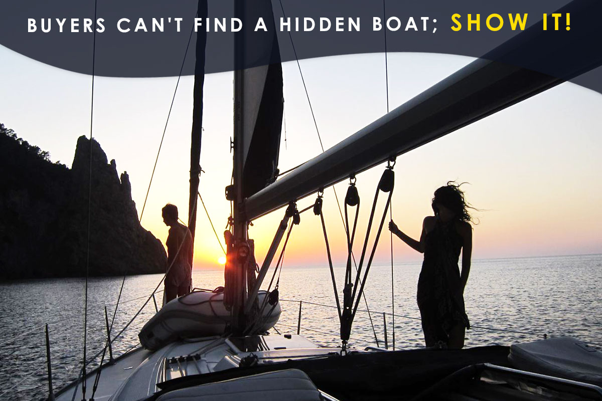 Buyers Can't Find a Hidden Boat; Show it!