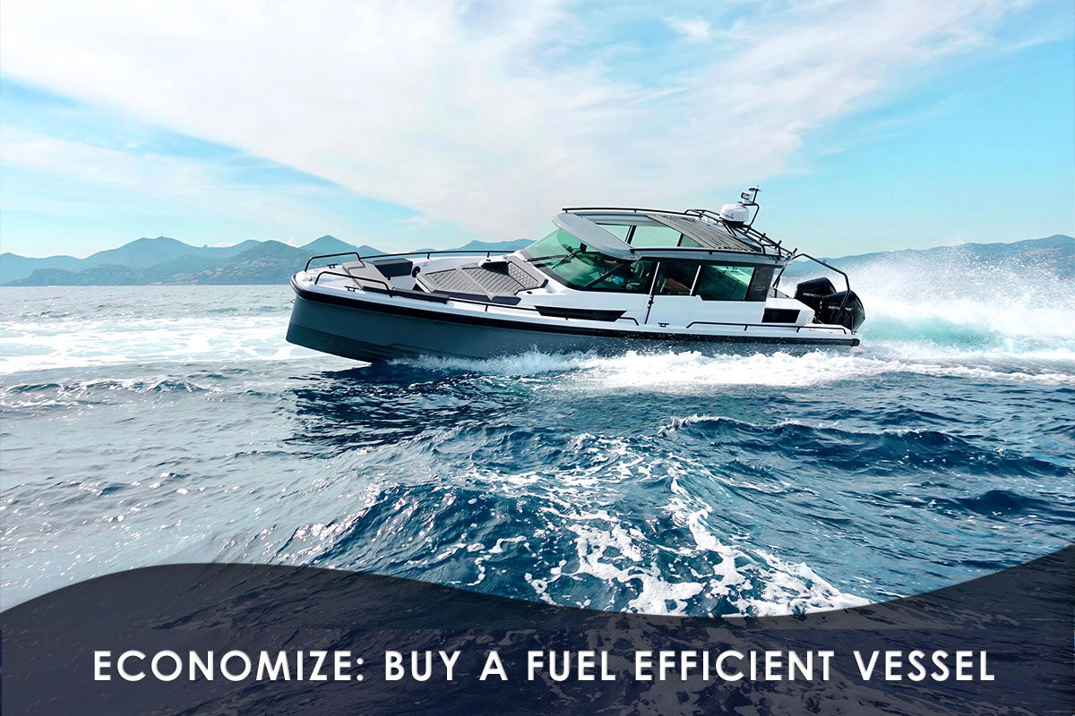Economize: Buy a Fuel Efficient Vessel