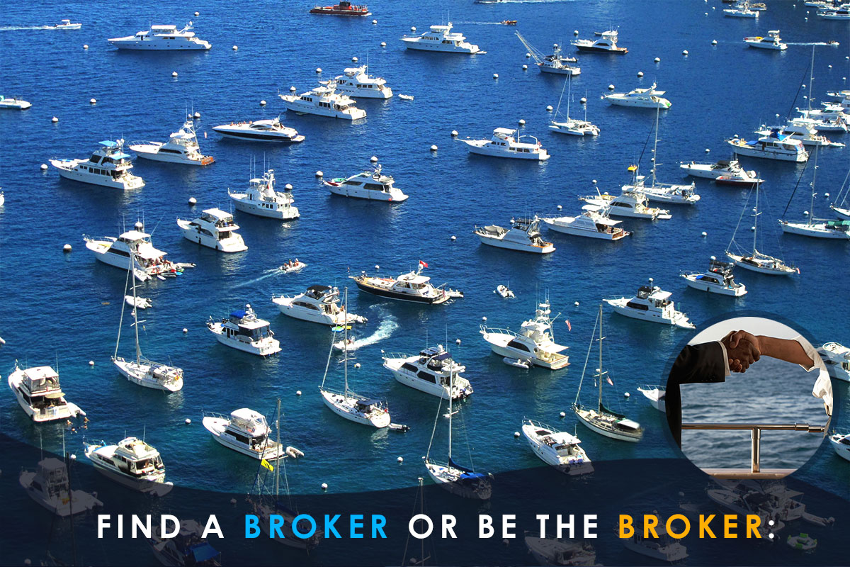 find a broker or be the broker