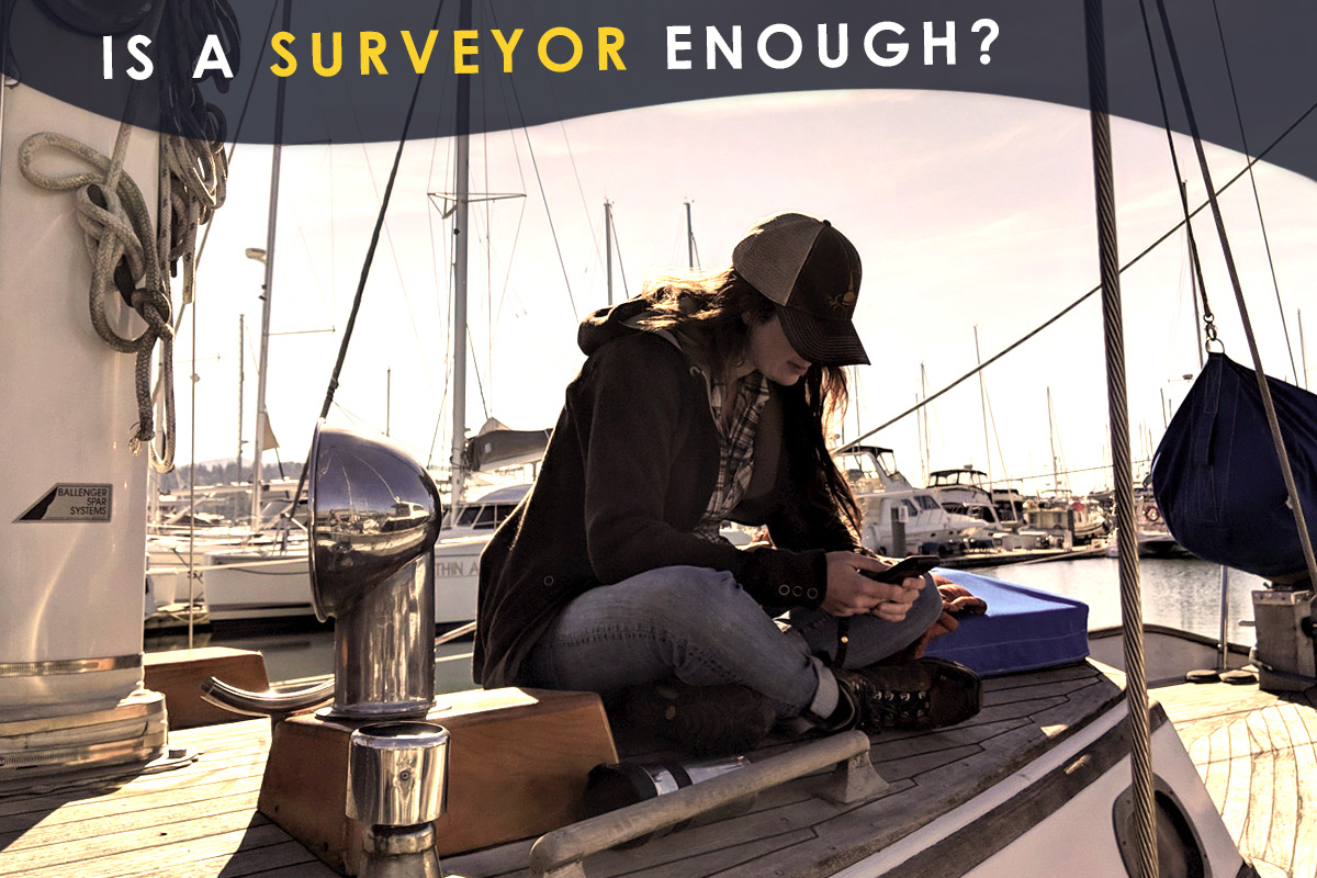Is a Surveyor Enough