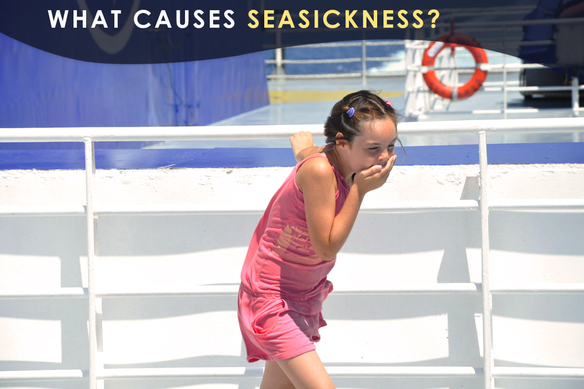 What Causes seasickness?