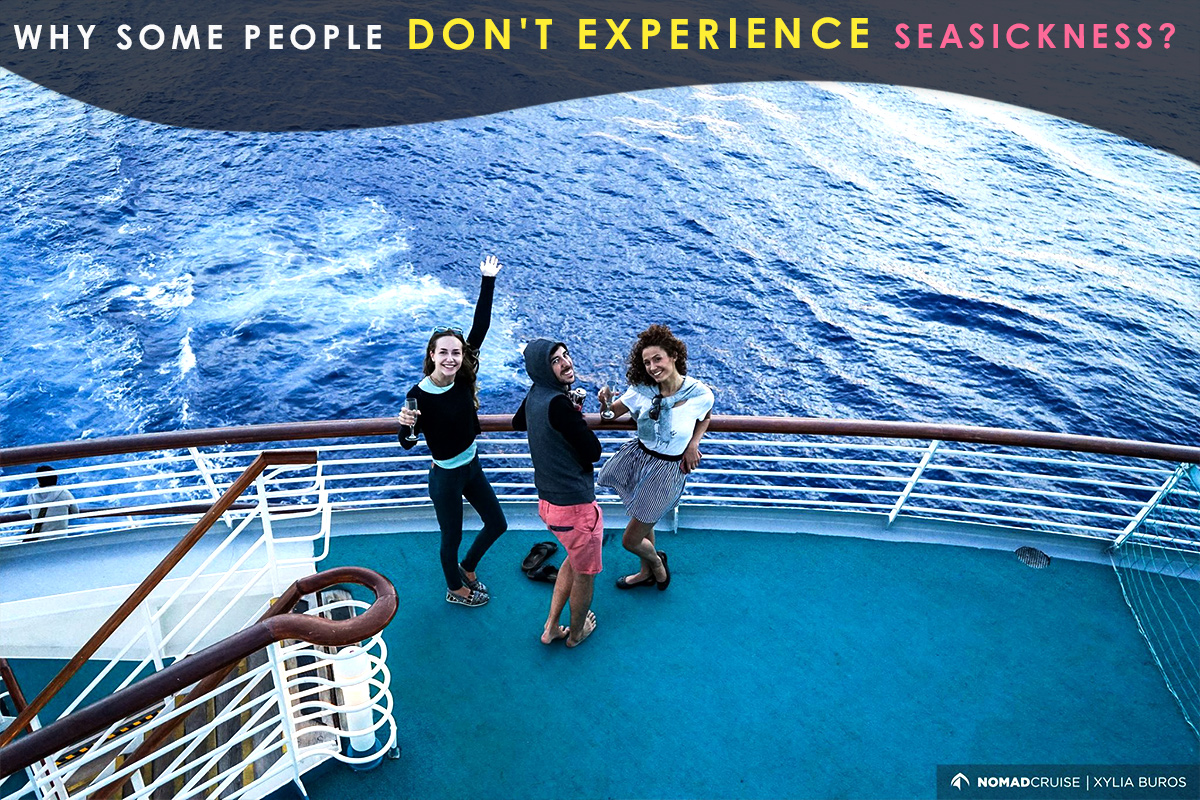 Why Some People Don't Experience Seasickness?
