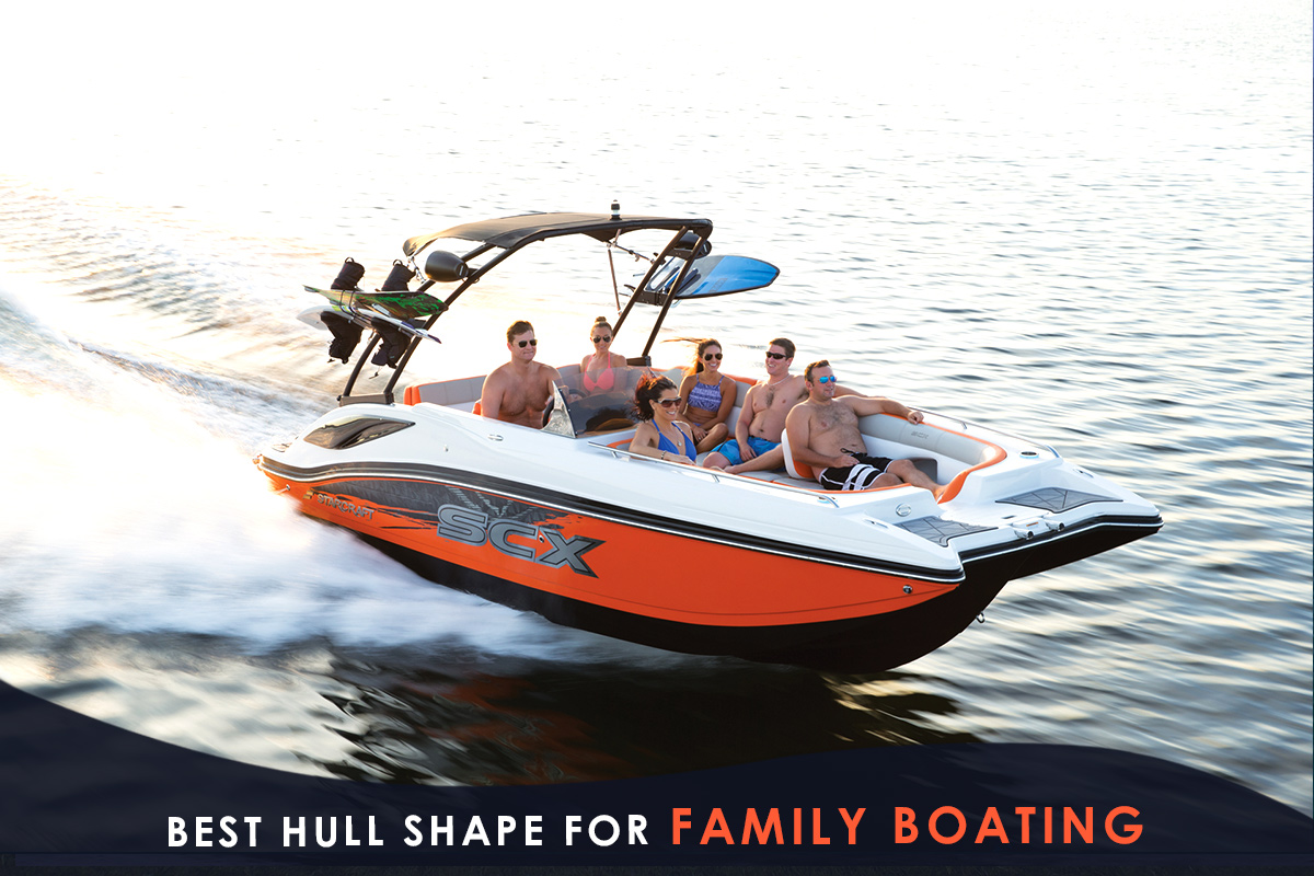 Best Hull Shape for Family Boating