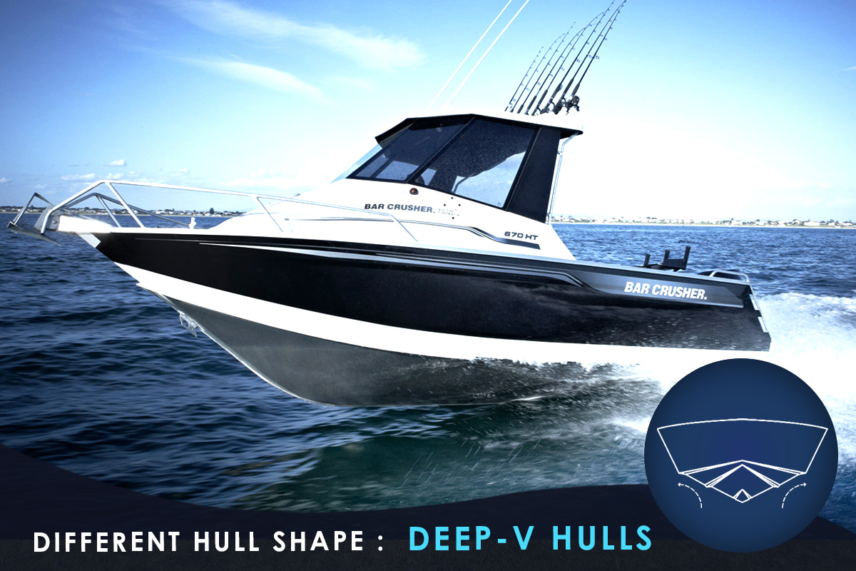 Different Hull Shape -Deep-V Hulls