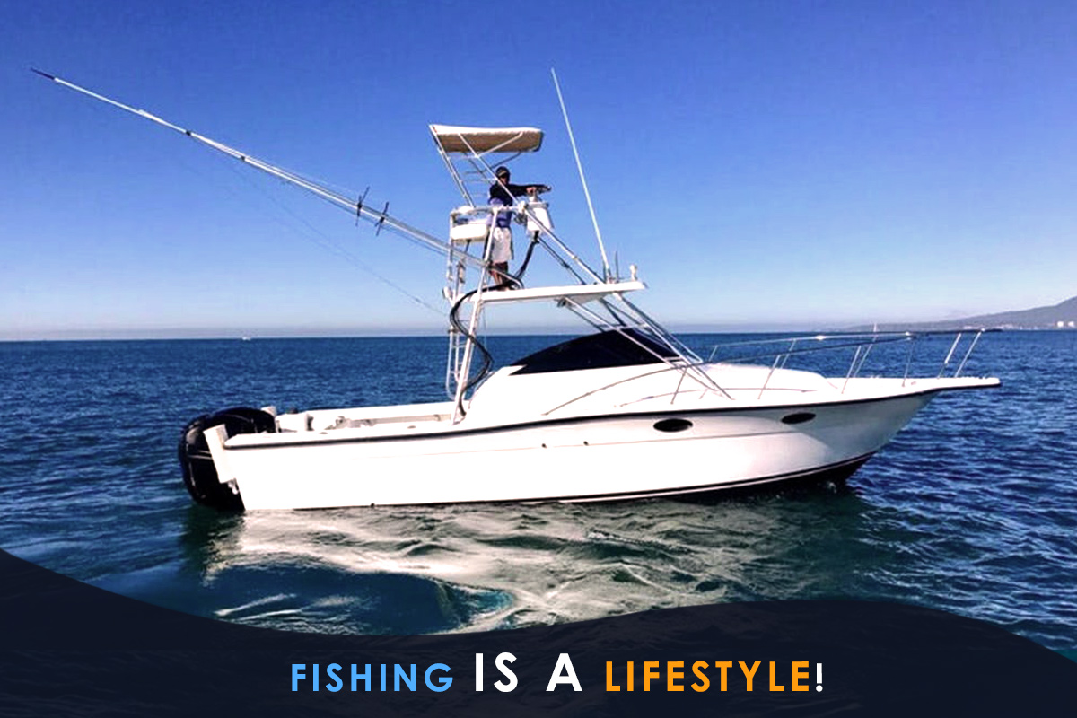 Fishing Is a Lifestyle!