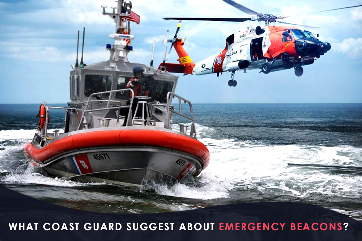 What Coast Guard Suggest About Emergency Beacons?