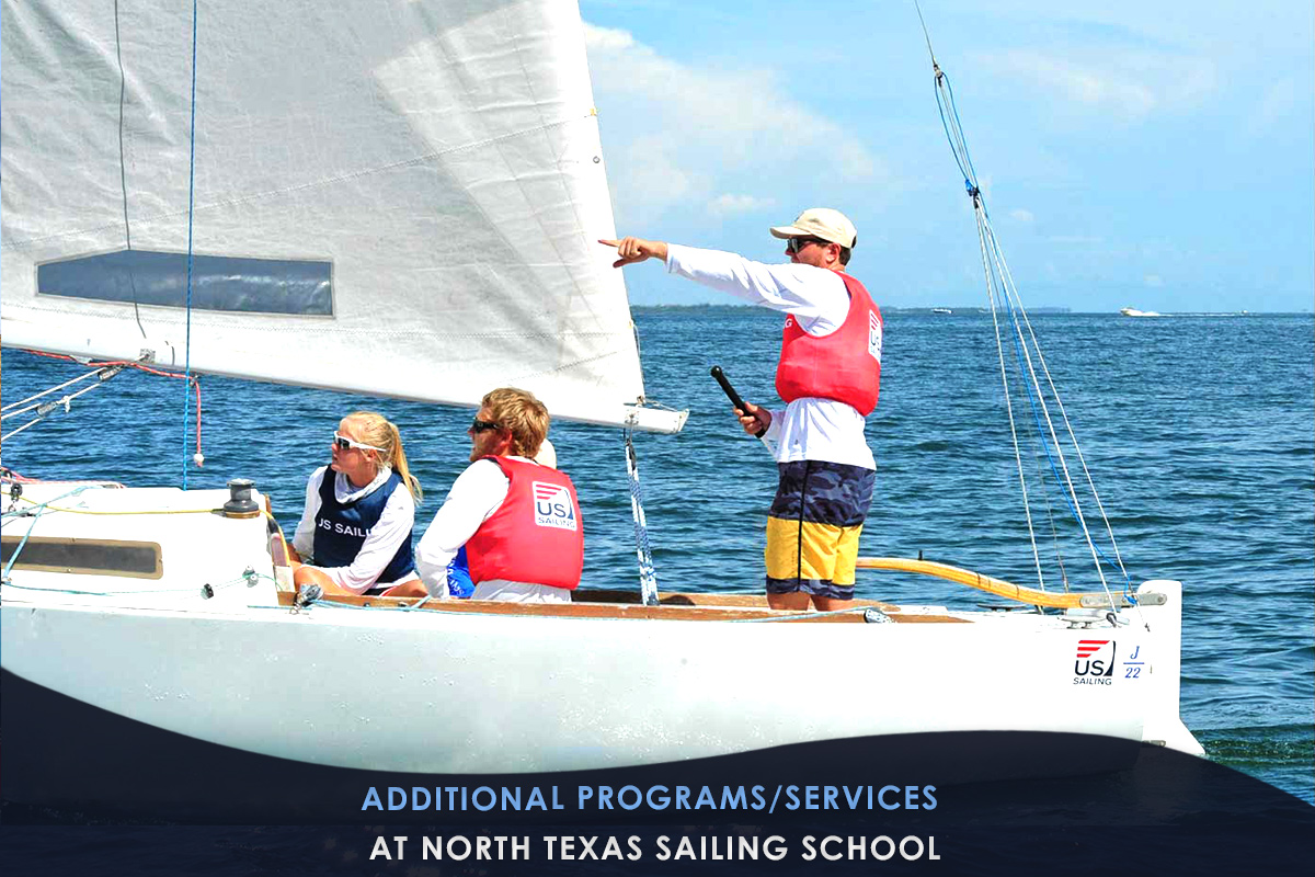 Additional Programs/Services at North Texas Sailing School