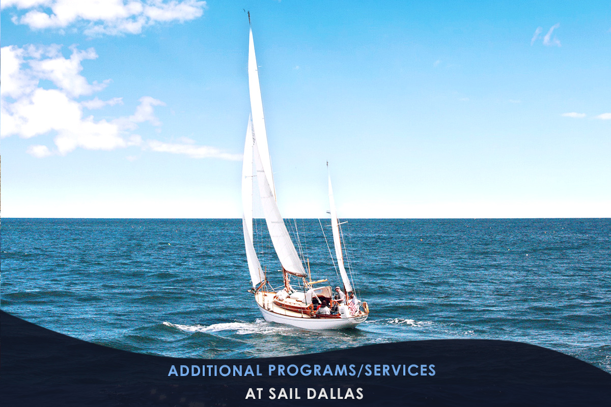 Additional Programs/Services at Sail Dallas