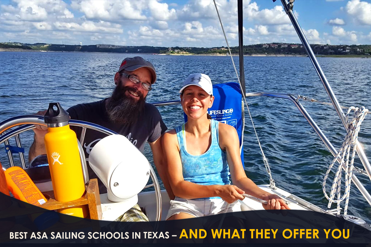 Best ASA Sailing Schools in Texas – and What They Offer You