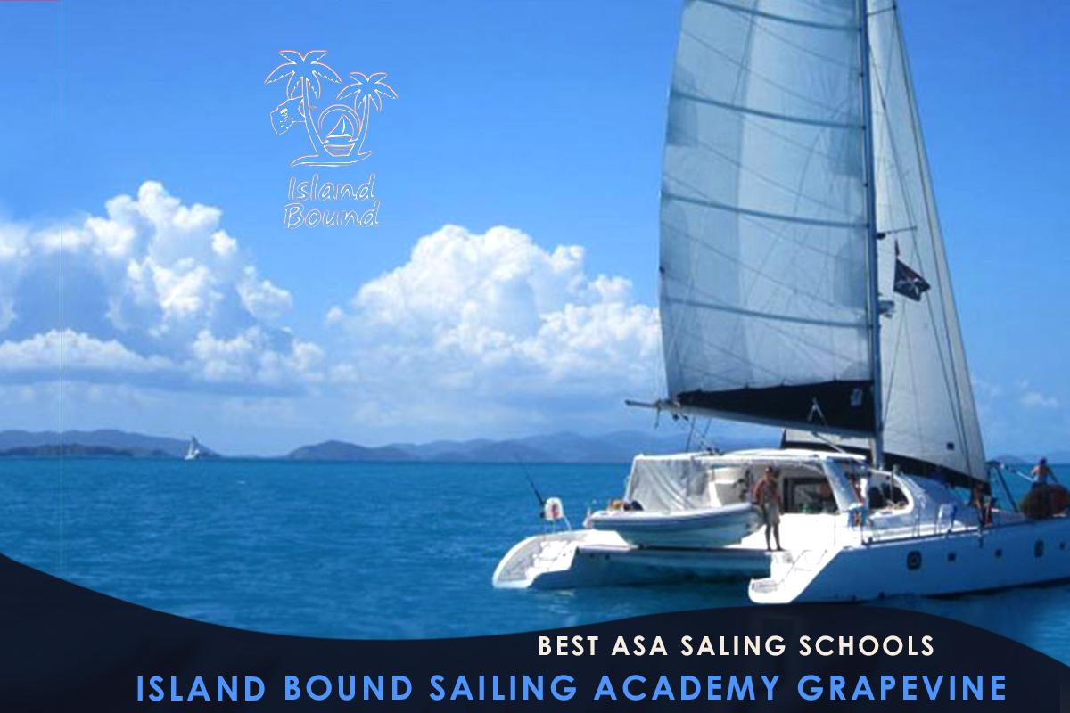 Best ASA Saling Schools Island Bound Sailing Academy Grapevine