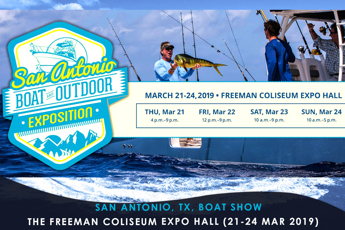 San Antonio- TX- Boat Show THE FREEMAN COLISEUM EXPO HALL (21-24 Mar 2019)