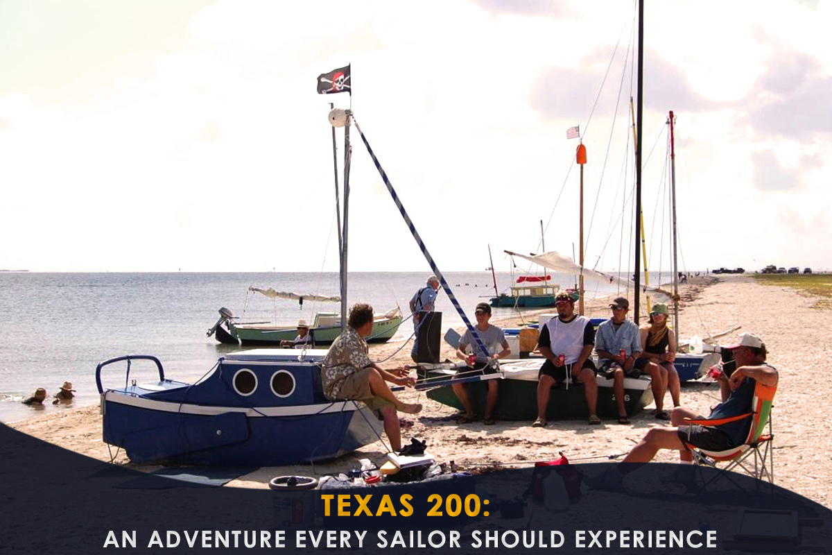 Texas 200- an Adventure Every Sailor Should Experience