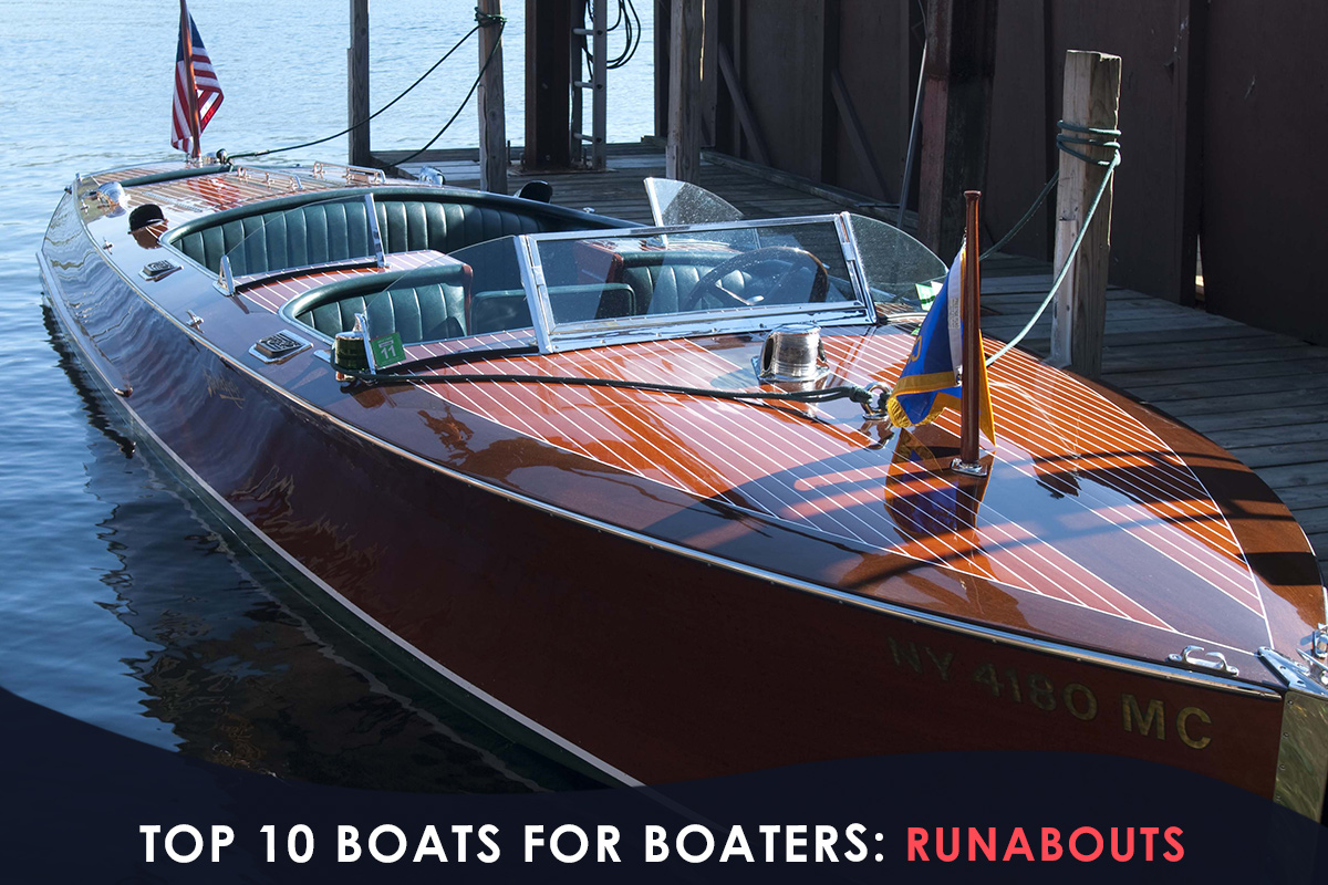 Top 10 Boats for Boaters- Runabouts