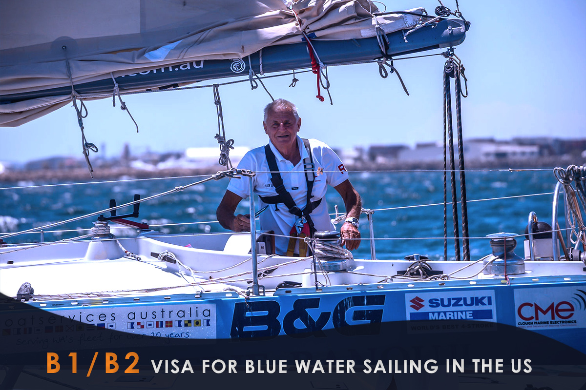B1/B2 Visa for Blue Water Sailing