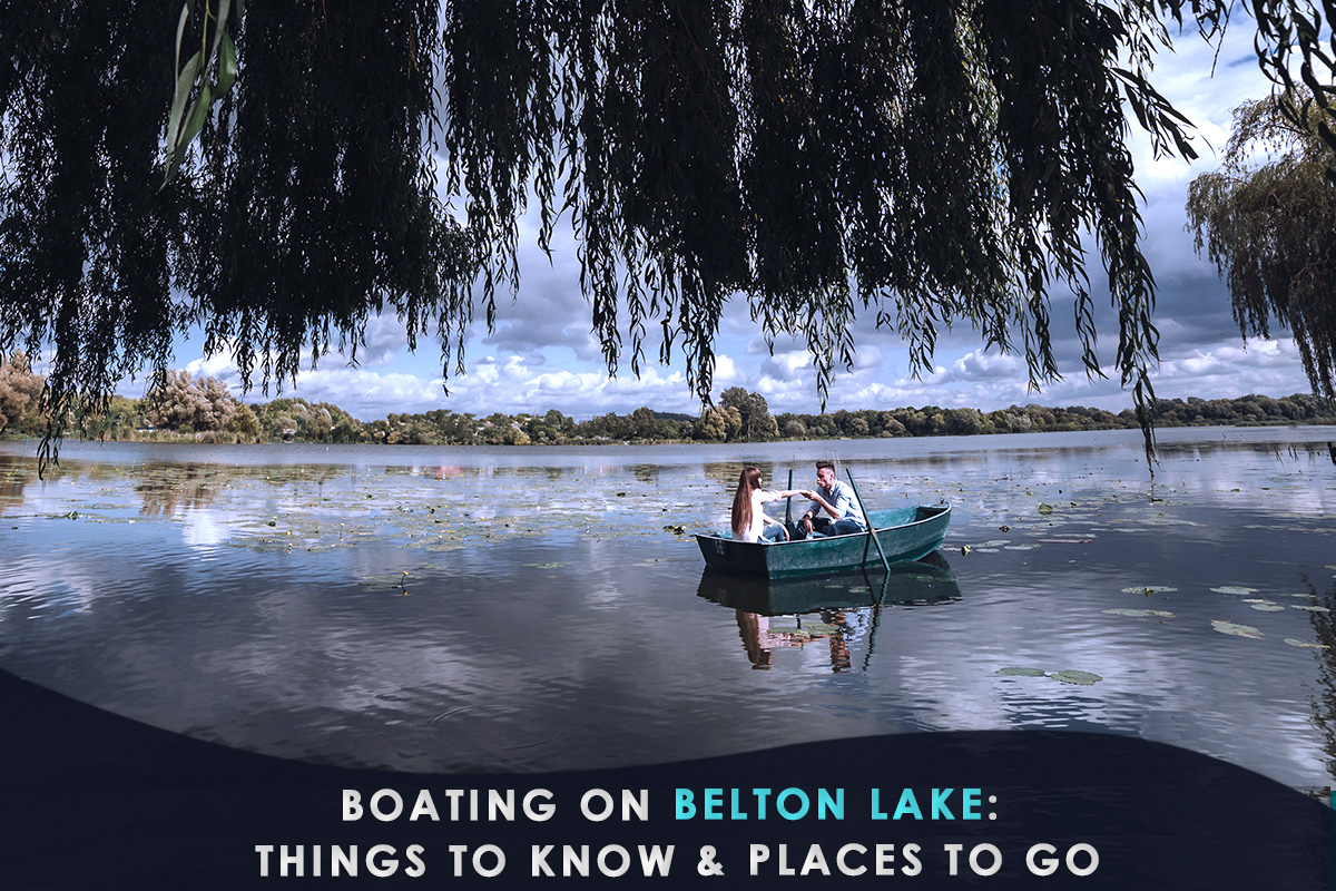 Boating on Belton Lake: Things to Know & Places to Go