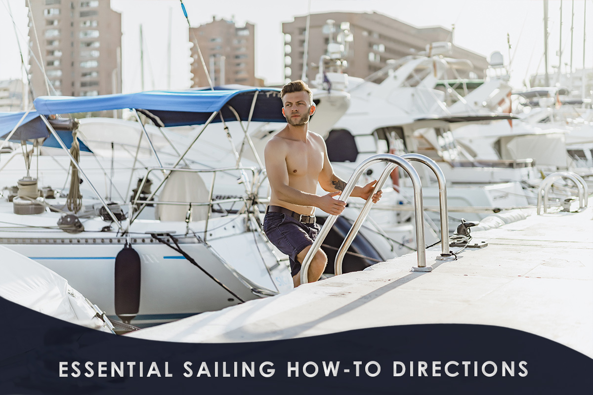 Essential Sailing How-to Directions