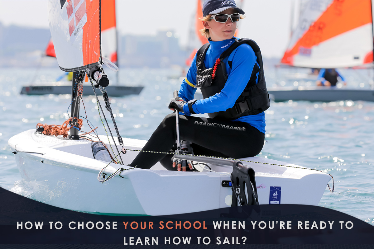 How to Choose Your School When You're Ready to Learn How to Sail?
