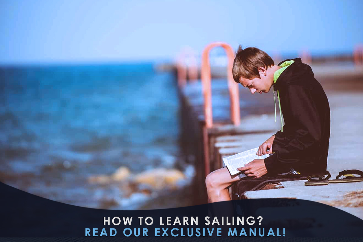 How to Learn Sailing? Read Our Exclusive Manual!