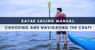Kayak Sailing Manual: Choosing and Navigating the Craft