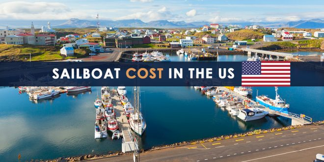 Sailboat Cost in the US