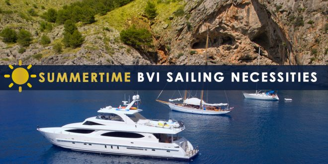 Summertime BVI Sailing Necessities