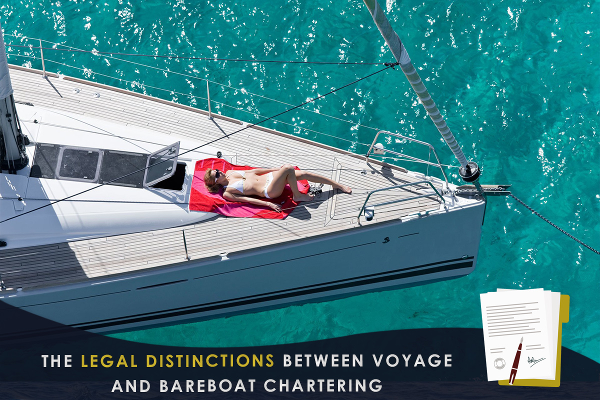 The Legal Distinctions Between Voyage and Bareboat Chartering