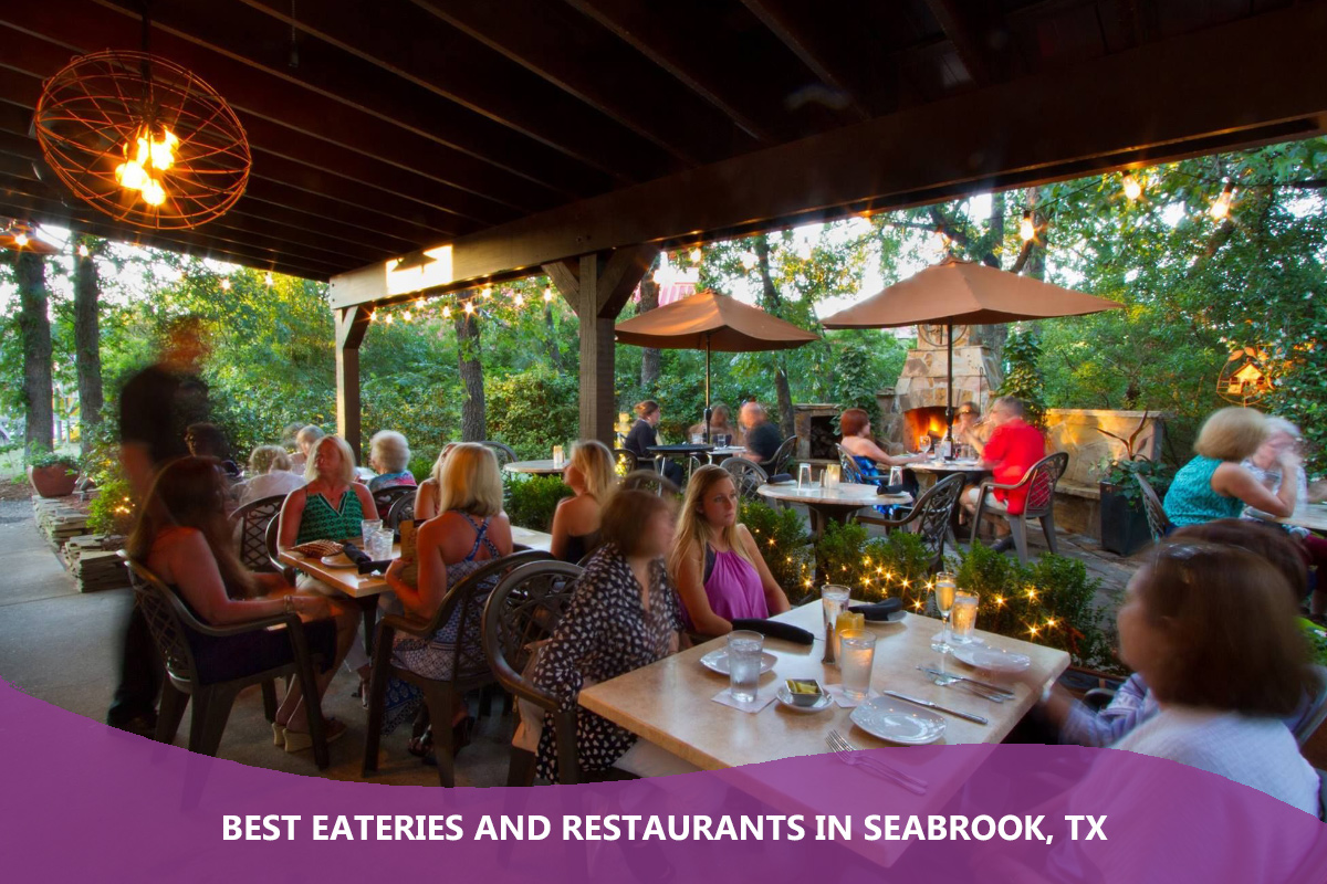Best Eateries and Restaurants in Seabrook, TX