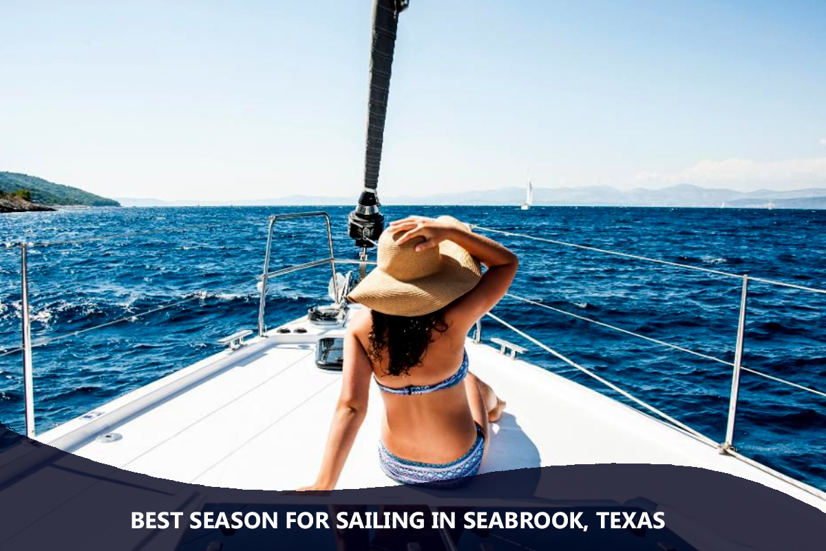 Best Season for Sailing in Seabrook, Texas