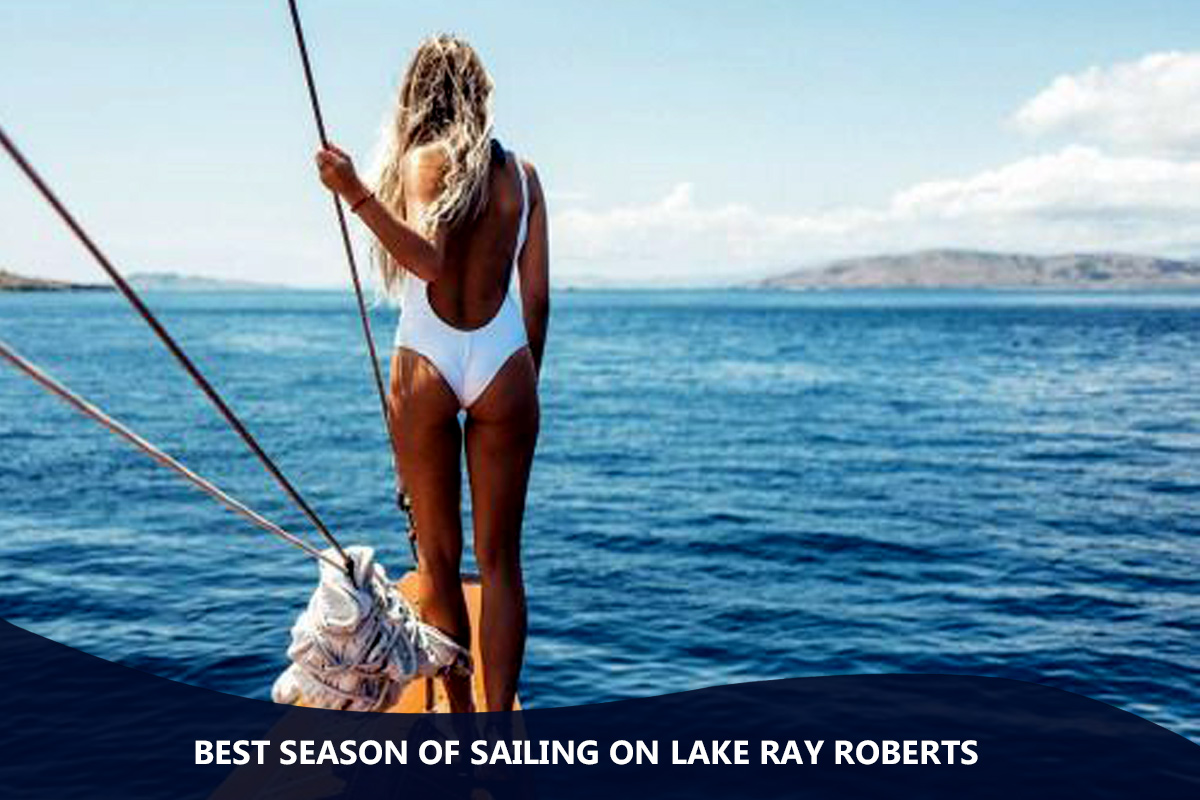 Best Season of Sailing on Lake Ray Roberts
