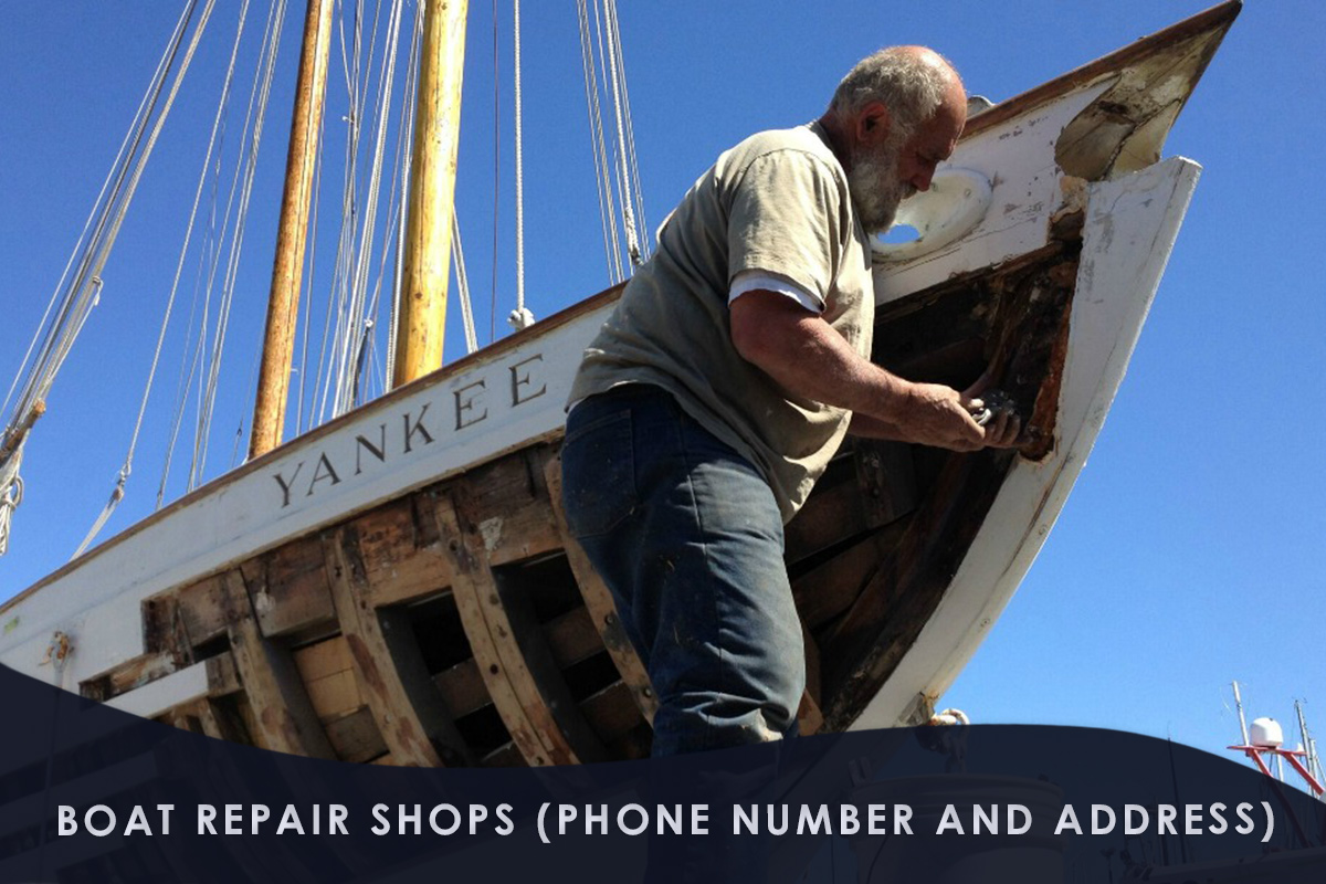 Boat Repair Shops (Phone Number and Address)