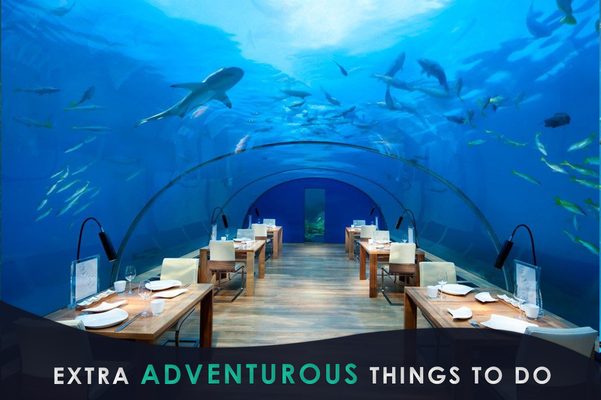 Extra Adventurous Things to Do