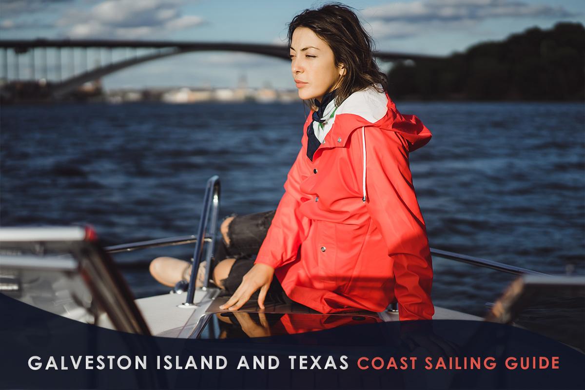 Galveston Island and Texas Coast Sailing Guide
