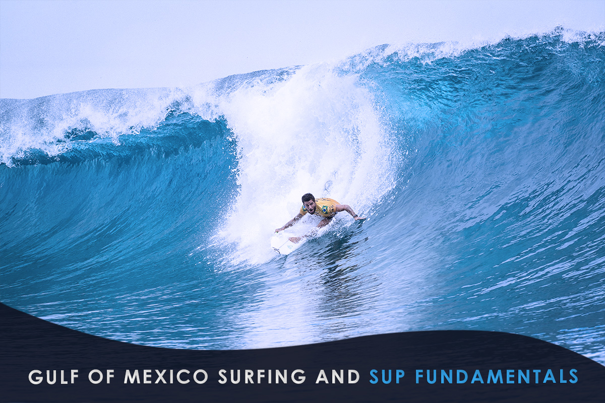 Gulf of Mexico Surfing and SUP Fundamentals