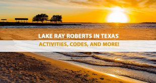 Lake Ray Roberts in Texas – Activities, Codes, and More!