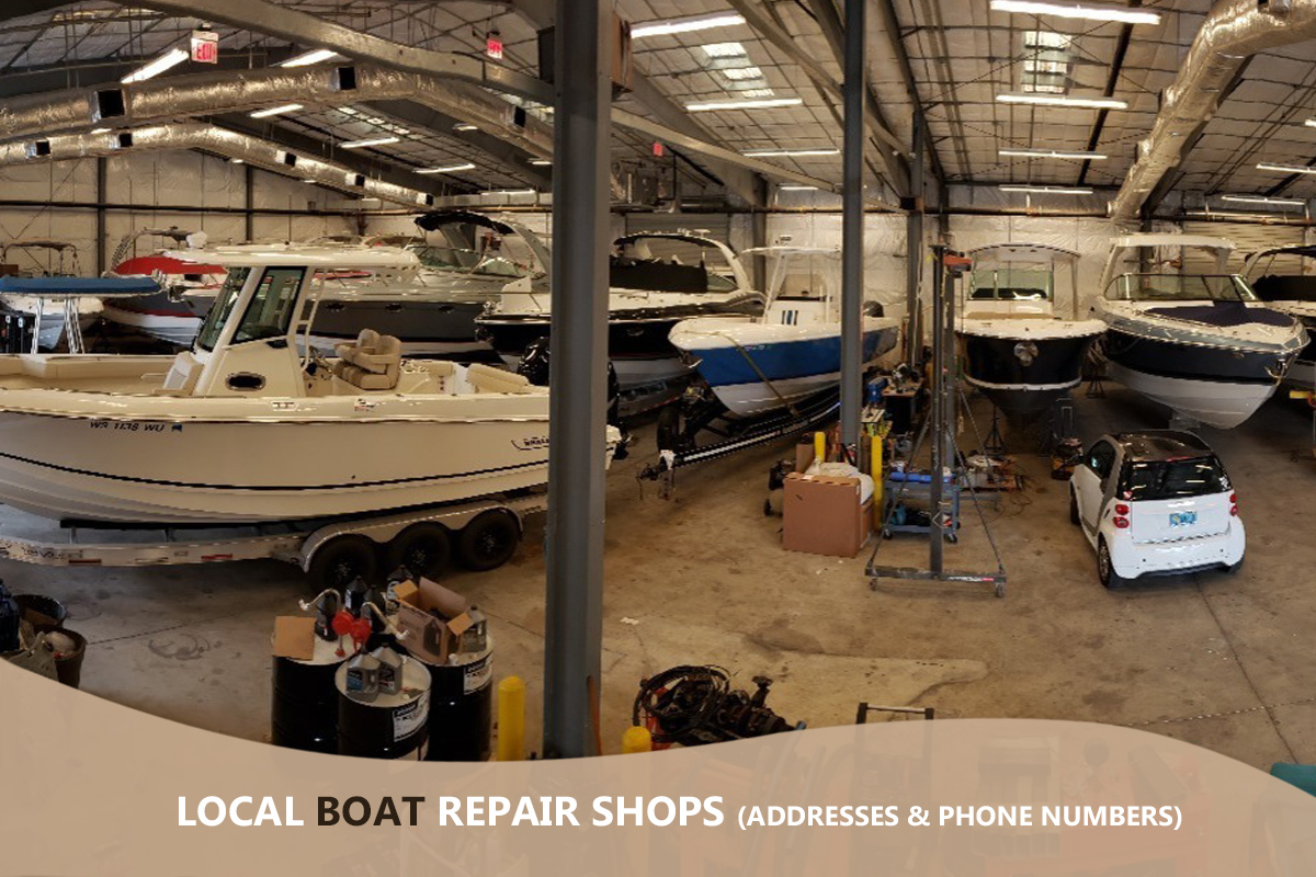 Local Boat Repair Shops (Addresses & Phone Numbers)