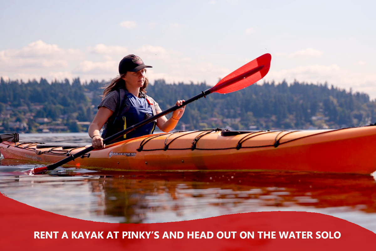 Rent a Kayak at Pinky's and Head Out on the Water Solo