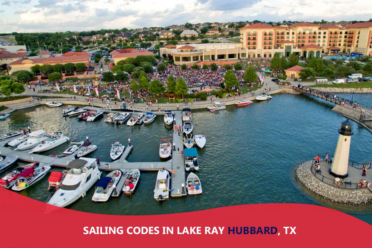 Sailing Codes in Lake Ray Hubbard, TX