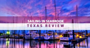 Sailing in Seabrook, Texas Review