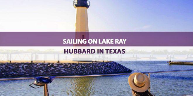 Sailing on Lake Ray Hubbard in Texas