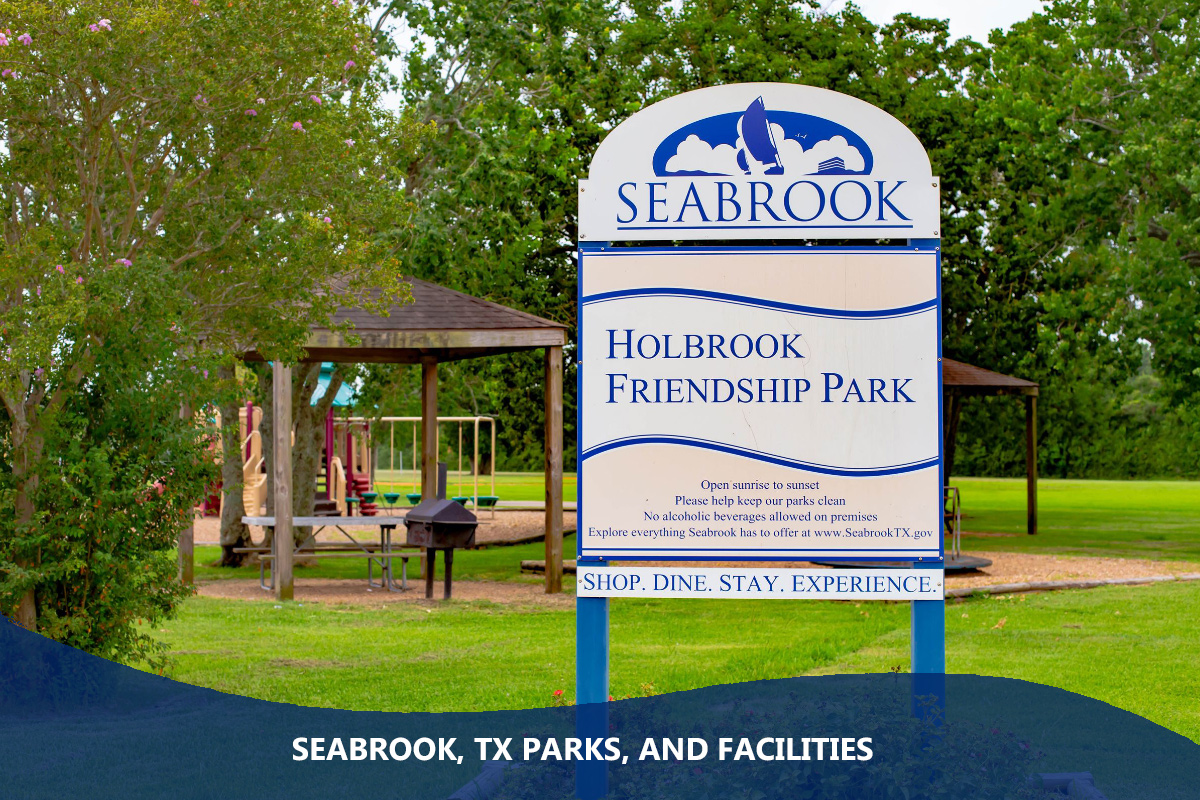 Seabrook, TX Parks, and Facilities