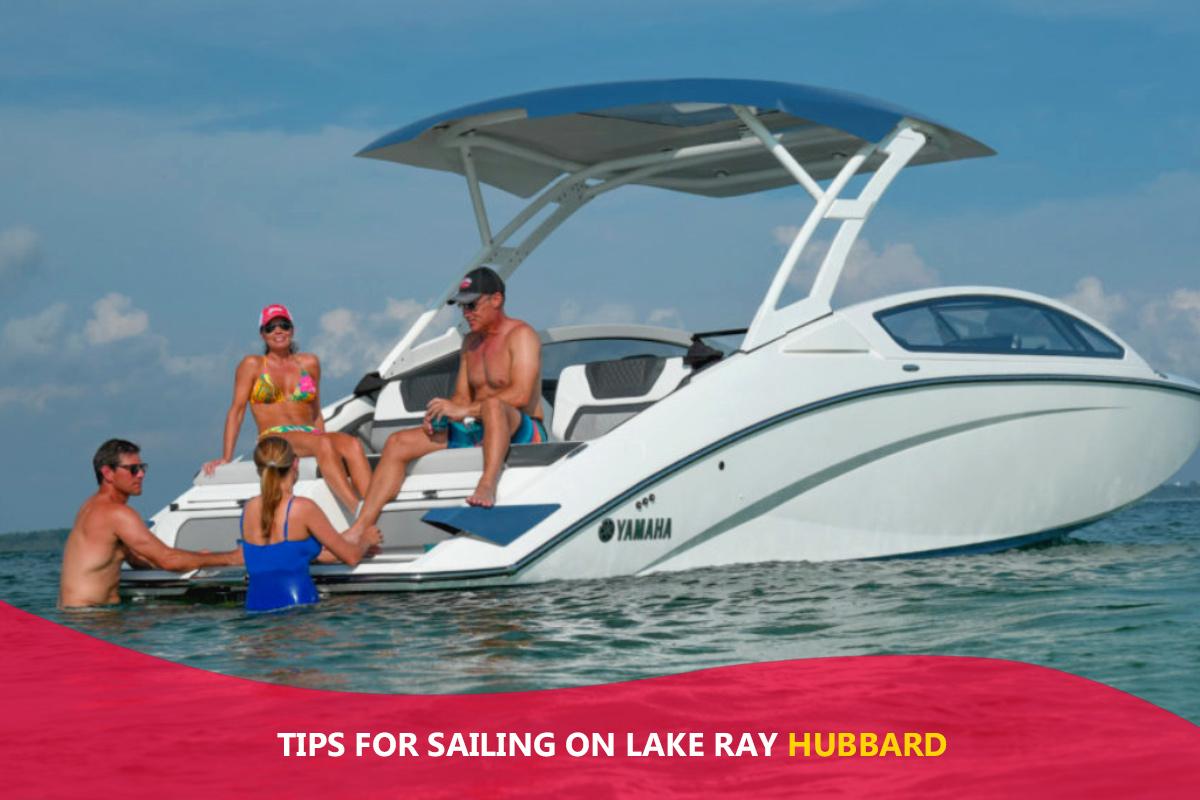 Tips for Sailing on Lake Ray Hubbard