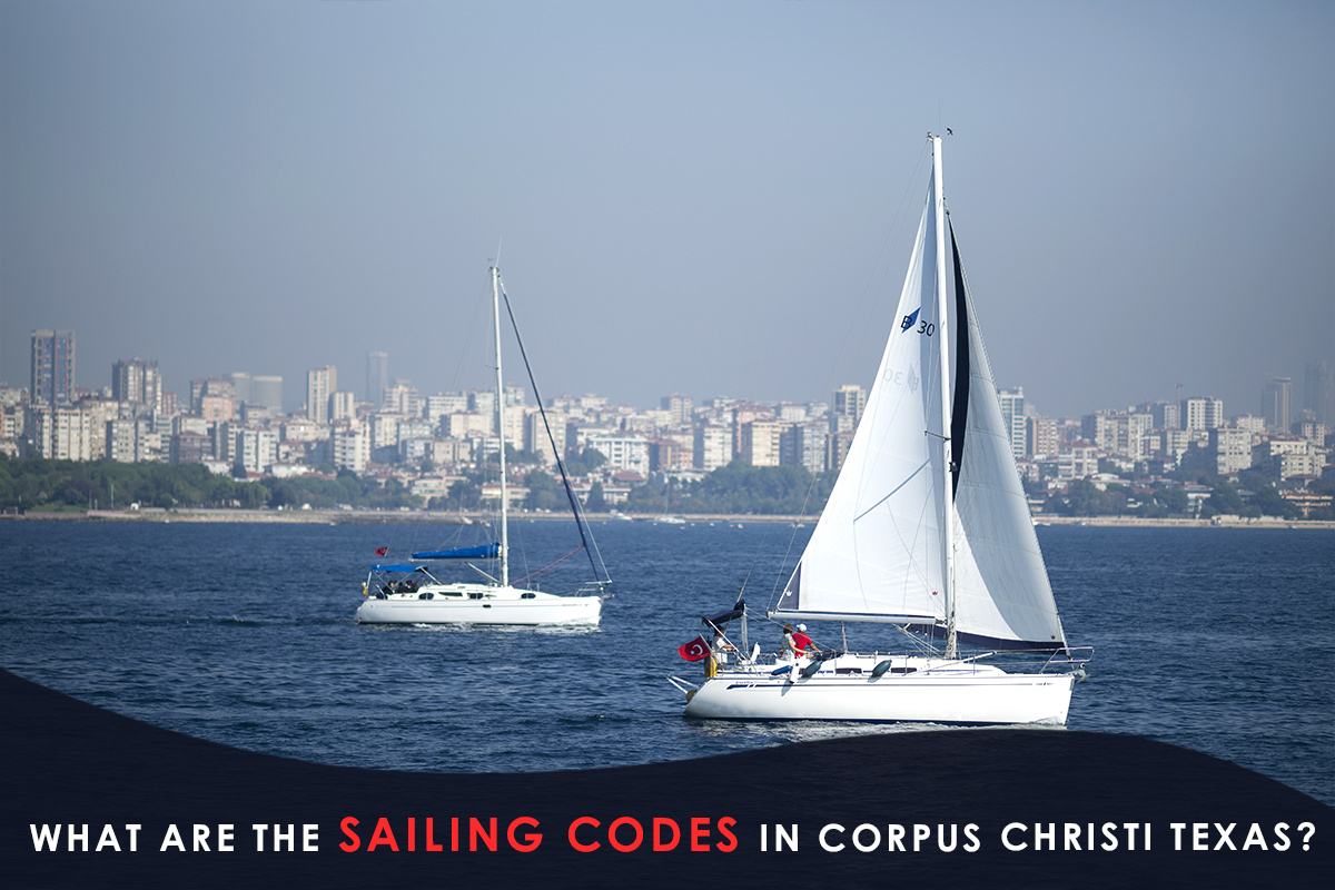 What Are the Sailing Codes in Corpus Christi Texas?